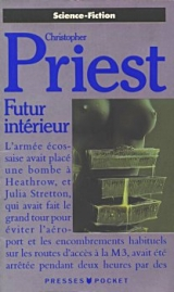 PRIEST, Christopher. Futur intérieur. Presses Pocket Science-fiction, Paris, 1989