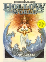 Hollow World Dungeons and Dragons Boxed Campaign Set, by Aaron Allston. TSR, Inc., 1990