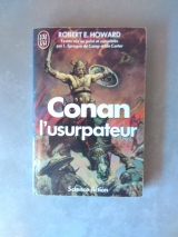HOWARD, Robert E. SPRAGUE DE CAMP, L. CARTER, Lin. Conan l\'usurpateur. J\'ai lu S-F Fantasy (2e série), 1990