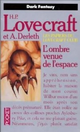 DERLETH, August. LOVECRAFT, Howard Philip. L\'ombre venue de l\'espace. Presses Pocket Science-fiction, Paris, 1989