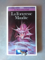 DEVER, Joe ; CHALK, Gary. La Forteresse Maudite. Loup solitaire 7. Gallimard / Folio junior, 1994 (LDVELH).
