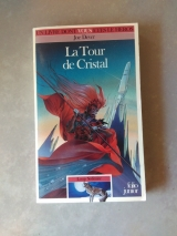 DEVER, Joe. La Tour de Cristal. Loup Solitaire 17. Gallimard / Folio Junior, 1993 (LDVELH)