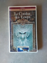 DEVER, Joe. Le Combat des Loups. Loup Solitaire 19. Gallimard / Folio Junior, 1994 (LDVELH)