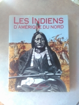 Les Indiens d\'Amérique du Nord de Colin F. Taylor et William C. Sturtevant. Paris, Solar, 1992. Relié.