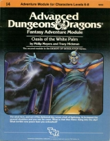 I4 Oasis of the White Palm by Philip Mayer and Tracy Hickman. Adventure Module for Characters Levels 6-8. TSR Inc., 1983