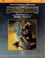 N5 Under Illefarn by Steve Perrin. Forgotten Realms Official Game Adventure. TSR Inc., 1987