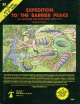 Dungeon Module S3 Expedition to the Barrier Peaks by Gary Gygax. An adventure for Characters Levels 8-12. TSR Inc, 1980