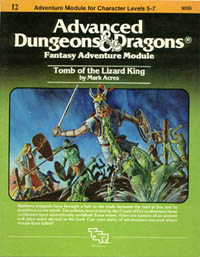 I2 Tomb of the Lizard King. Adventure Module for Characters Levels 5-7. TSR, Inc., 1982